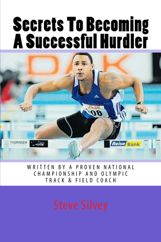 Secrets To Becoming A Successful Hurdler