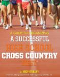 Organizing a Successful HS Cross Country Meet