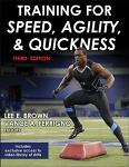 Training for Speed, Agility and Quickness - 3rd edition